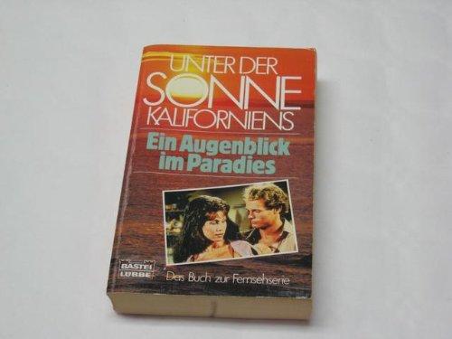 9783404112999: Ein Augenblick im Paradies, Bd 4