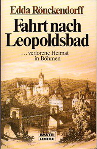 9783404113286: Fahrt nach Leopoldsbad