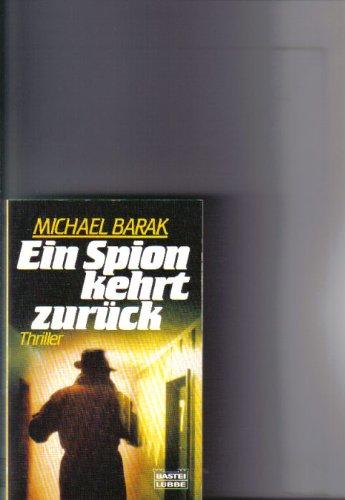 9783404113446: Ein Spion kehrt zurück
