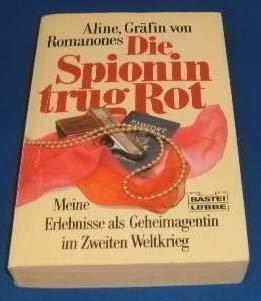 Die Spionin trug Rot. Aus dem Amerikanischen: Aline, Gräfin von