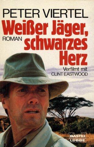 9783404117222: Weißer Jäger, schwarzes Herz. Roman.