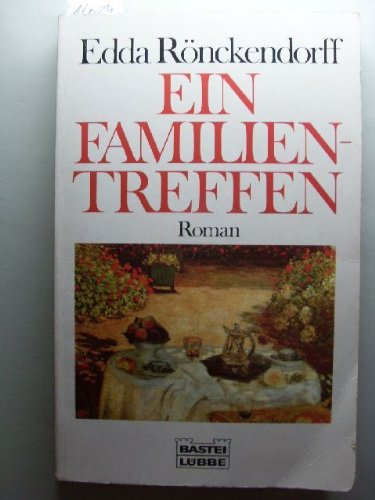 9783404117390: Ein Familientreffen
