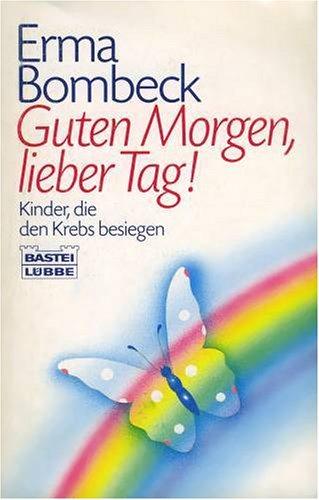9783404118304: Guten Morgen, lieber Tag!