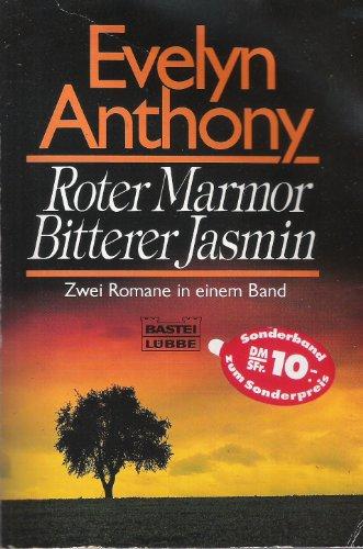 9783404118496: Roter Marmor/Bitterer Jasmin