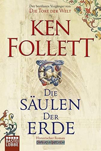 9783404118960: Die Saeulen der Erde. Roman. (German Edition)