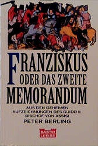 9783404119561: Franziskus oder Das zweite Memorandum