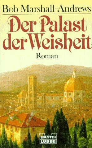9783404119615: Der Palast der Weisheit
