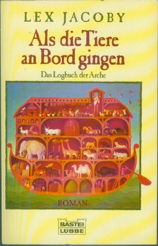 Als die Tiere an Bord gingen : Jacoby, Lex:
