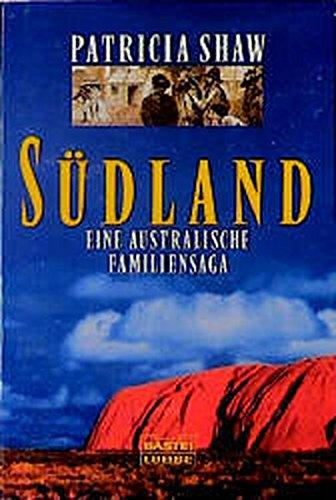 9783404120437: Südland. Eine australische Familiensaga.