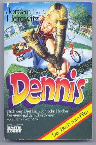 Dennis. Das Buch zum Film. (3404121562) by Jordan Horowitz