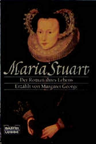 9783404124275: Maria Stuart. Der Roman ihres Lebens
