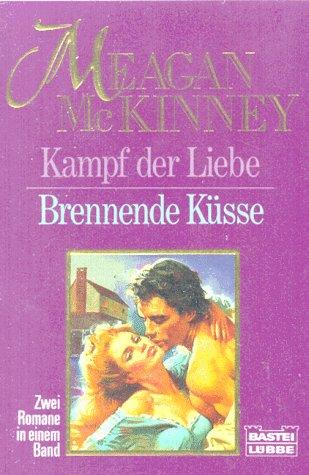 9783404124398: Kampf der Liebe / Brennende Küsse