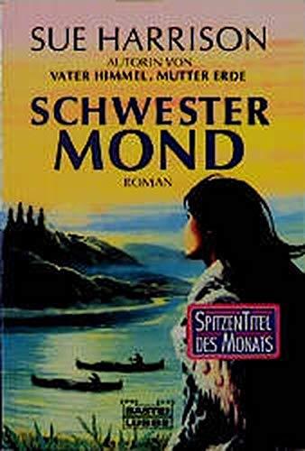 9783404125333: Schwester Mond.