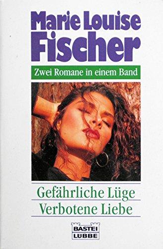 9783404126224: Gef�hrliche L�ge /Verbotene Liebe