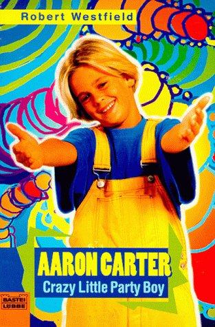 Aaron Carter: Robert Westfield