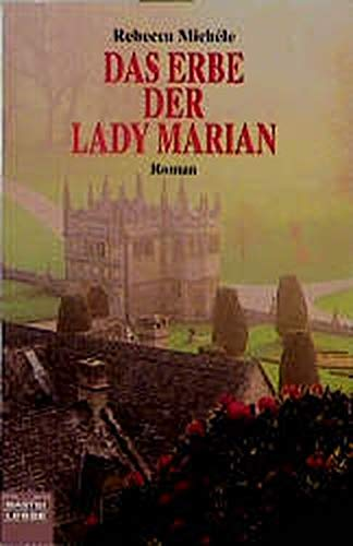 9783404128969: Das Erbe der Lady Marian.