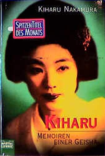 9783404129546: Kiharu - Memoiren einer Geisha