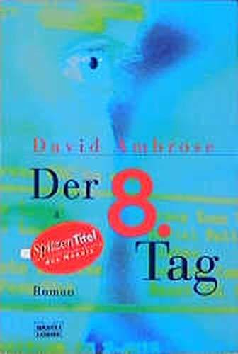 9783404129881: Der achte (8.) Tag.