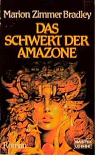 9783404131310: Das Schwert der Amazone.