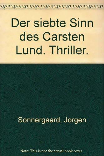 9783404131853: Der 7. Sinn des Carsten Lund