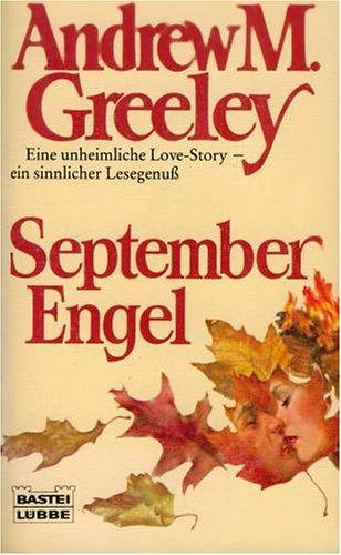 September- Engel. Roman.: Andrew M. Greeley