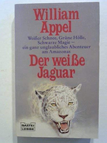 Der weisse Jaguar: William Appel