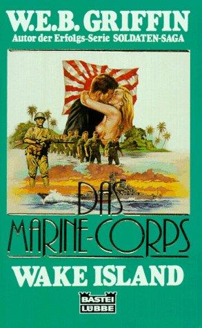 9783404133550: Wake Island (The Corps, #2)