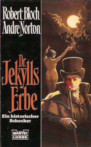 9783404134540: Dr. Jekylls Erbe