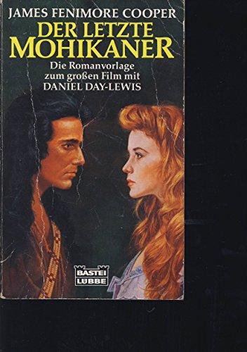 Der Letzte Mohikanerder Roman Zum Film: James Fenimore Cooper