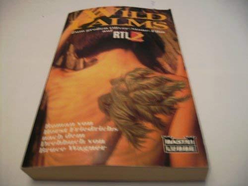 Wild Palms. Roman zum großen Oliver-Stone-Film. TB: Horst Friedrichs, Bruce