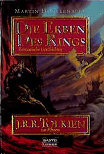 Die Erben des Rings. Fantastische Geschichten. J.R.R. Tolkien zu Ehren. (3404138031) by Martin Harry Greenberg