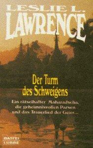 9783404138296: Der Turm des Schweigens