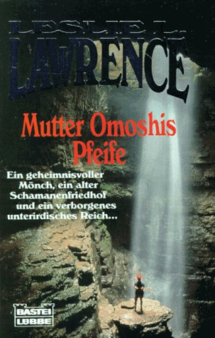 Mutter Omoshis Pfeife: L. Lawrence, Leslie: