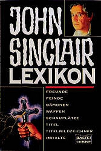 9783404138999: John Sinclair- Lexikon.
