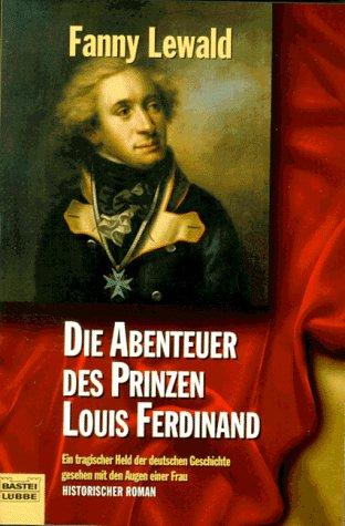 Die Abenteuer des Prinzen Louis Ferdinand: Lewald, Fanny