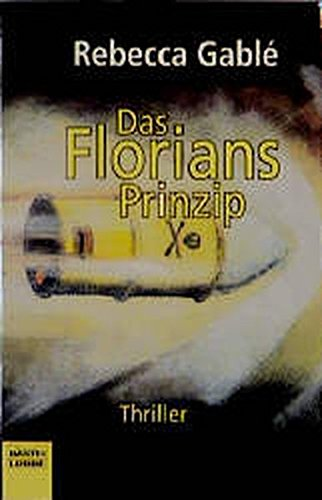 9783404141852: Das Florians- Prinzip.