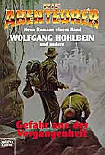 9783404142033: Die Abenteurer 3. Gefahr aus der Vergangenheit.