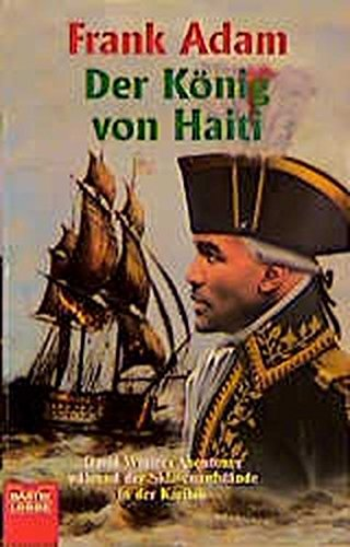 9783404142156: Der König von Haiti.