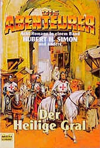 9783404142286: Die Abenteurer 4. Der Heilige Gral. 8 Romane in einem Band.