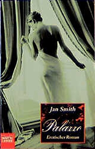 9783404142316: Jan Smith: Palazzo - Erotik-Roman . 9783404142316 ...