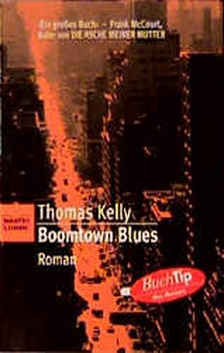 Boomtown Blues - Kelly, Thomas