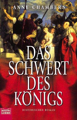 Das Schwert des Königs. (3404142837) by Anne Chambers