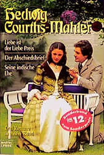 9783404142897: Liebe ist der Liebe Preis / Der Abschiedsbrief / Seine indische Ehe.