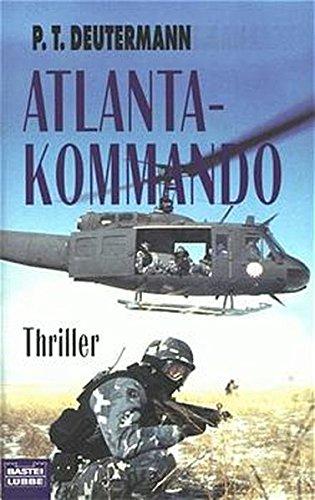 Atlanta- Kommando.: P. T. Deutermann