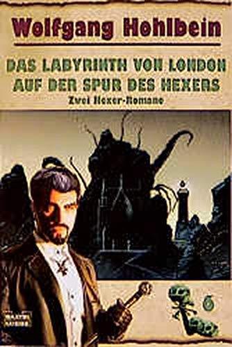 9783404143412: Der Hexer-Zyklus / Das Labyrinth von London/Auf der Spur des Hexers: Der Hexer-Zyklus, Bd. 6,2 Hexer-Romane