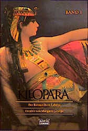 9783404144228: Kleopatra: Der Roman ihres Lebens