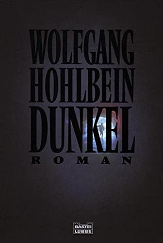 Dunkel.: Wolfgang Hohlbein