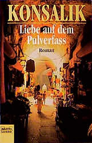 9783404144860: Liebe auf dem Pulverfaß.