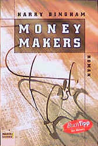 9783404145157: Moneymakers.