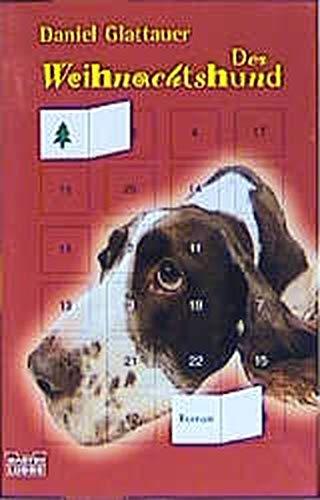 9783404146291: Der Weihnachtshund.